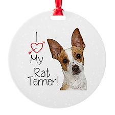 I Love My Rat Terrier! Ornament