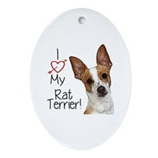 I Love My Rat Terrier! Oval Ornament