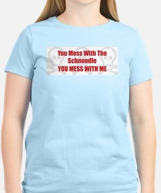 Mess With Schnoodle T-Shirt