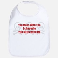 Mess With Schnoodle Bib