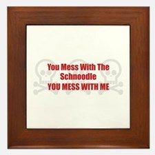 Mess With Schnoodle Framed Tile