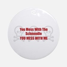 Mess With Schnoodle Ornament (Round)