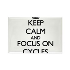 Keep Calm and focus on Cycles Magnets