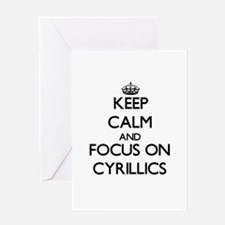 Keep Calm and focus on Cyrillics Greeting Cards
