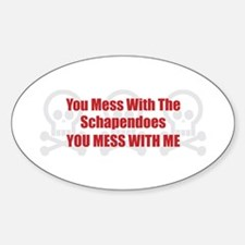 Mess With Schapendoes Oval Decal