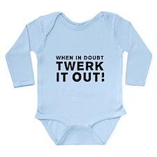 When in Doubt, Twerk it Out! Body Suit