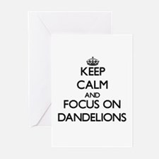 Keep Calm and focus on Dandelions Greeting Cards