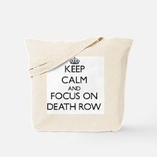 Funny Death row Tote Bag