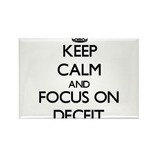 Keep Calm and focus on Deceit Magnets