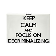 Keep Calm and focus on Decriminalizing Magnets