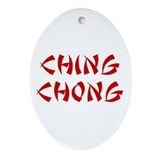 Ching Chong Chinese Oval Ornament