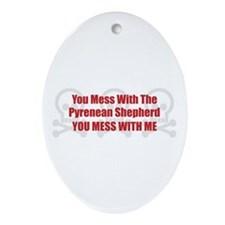 Mess With Pyrenean Oval Ornament