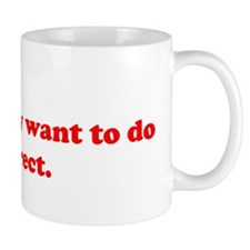 What I want to do is Direct Mug