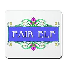 Fair Elf Mousepad
