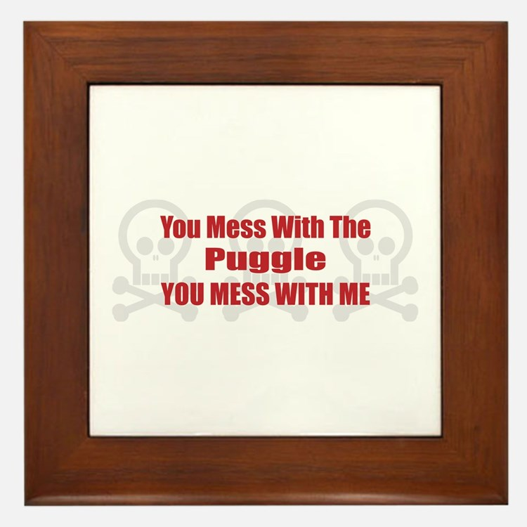 Mess With Puggle Framed Tile