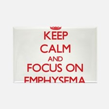 Keep Calm and focus on EMPHYSEMA Magnets