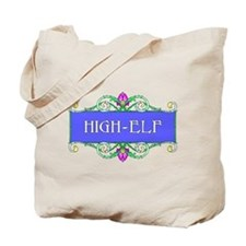 High-elf Tote Bag