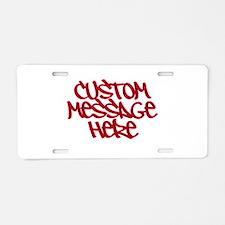 Custom Message Design Aluminum License Plate