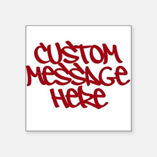 Custom Message Design Sticker