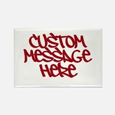 Custom Message Design Magnets