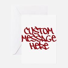 Custom Message Design Greeting Cards