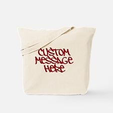 Custom Message Design Tote Bag