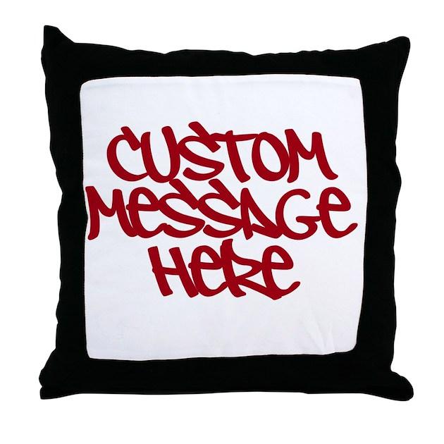 Custom Message Design Throw Pillow by TheeLineMessageDesign