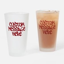 Custom Message Design Drinking Glass