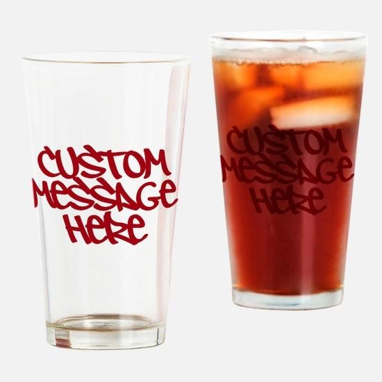 Custom Message Design Drinking Glass