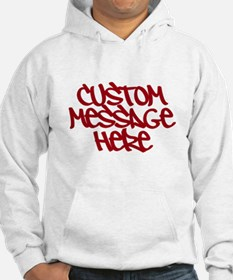 Custom Message Design Hoodie