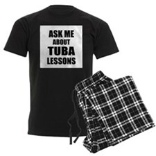 Ask me about Tuba lessons Pajamas
