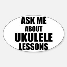 Ask me about Ukulele lessons Decal