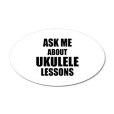 Ask me about Ukulele lessons Wall Decal