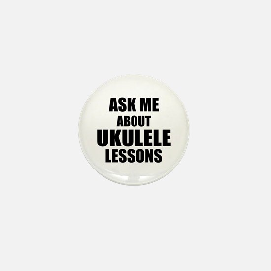 Ask me about Ukulele lessons Mini Button