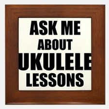Ask me about Ukulele lessons Framed Tile