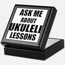 Ask me about Ukulele lessons Keepsake Box
