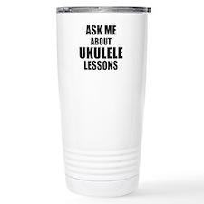 Ask me about Ukulele lessons Travel Mug