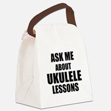 Ask me about Ukulele lessons Canvas Lunch Bag