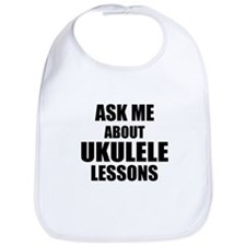 Ask me about Ukulele lessons Bib