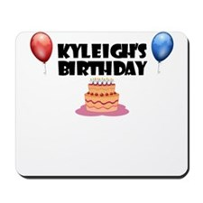 Kyleigh's Birthday Mousepad