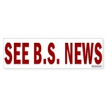 Bumper Sticker:See B.S. News