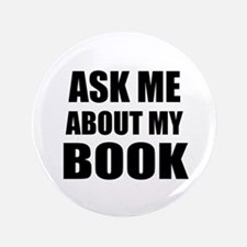 """Ask me about my Book 3.5"""" Button"""