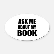 Ask me about my Book Oval Car Magnet
