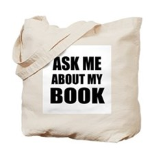 Ask me about my Book Tote Bag