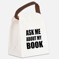 Ask me about my Book Canvas Lunch Bag