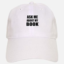 Ask me about my Book Baseball Baseball Baseball Cap