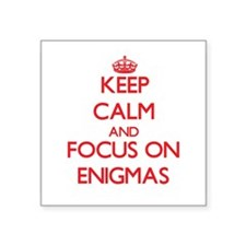Keep Calm and focus on ENIGMAS Sticker