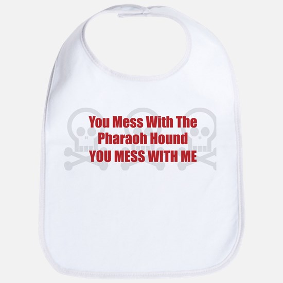 Mess With Pharaoh Bib