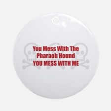 Mess With Pharaoh Ornament (Round)