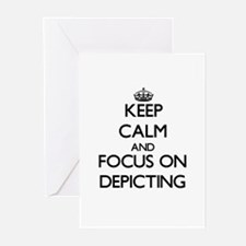 Keep Calm and focus on Depicting Greeting Cards